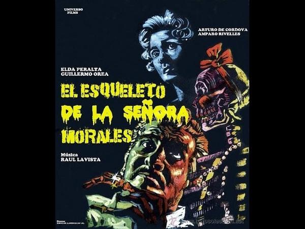 El esqueleto de la señora Morales Rogelio A González 1959