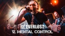 Everlost «XV Years Live in Moscow» - 12. Mental Control