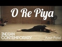 O Re Piya Indian Contemporary Choreographed by Amit Patel