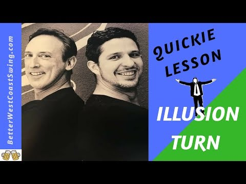 How To West Coast Swing Dance Quickie - illusion turns for West Coast Swing