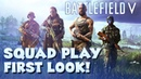 Squad Play in Battlefield 5 - First Look!!