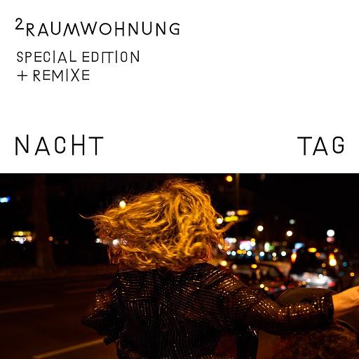 2raumwohnung альбом Nacht und Tag (Special Edition)