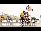 What Tourists Don't See. Freerunning in Bruges WithDominic Di Tommaso.