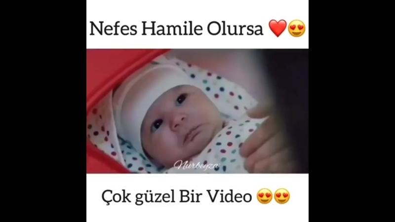 Nefes Hamile Olursa 💟 Если бы Нефес была беременна