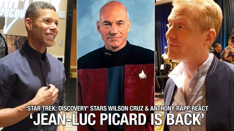 Picard Returns Star Trek Discovery Stars Wilson Cruz and Anthony Rapp React