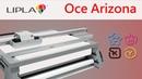 УФ-чернила LIPLA и УФ-принтер Oce Arizona созданы друг для друга