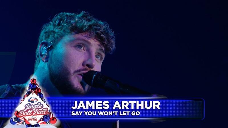 James Arthur 'Say You Won't Let Go' Live at Capital's Jingle Bell Ball 2018
