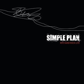 Simple Plan альбом MTV Hard Rock Live