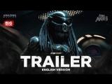 ENG | Трейлер (финал): «Хищник» / «The Predator», 2018