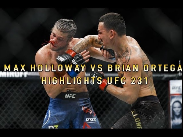 MAX HOLLOWAY VS BRIAN ORTEGA HIGHLIGHTS UFC 231 FULL FIGHT *SUBSCRIBE*