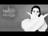 Nelson - Бандиты, Soul Version (премьера клипа, 2016)