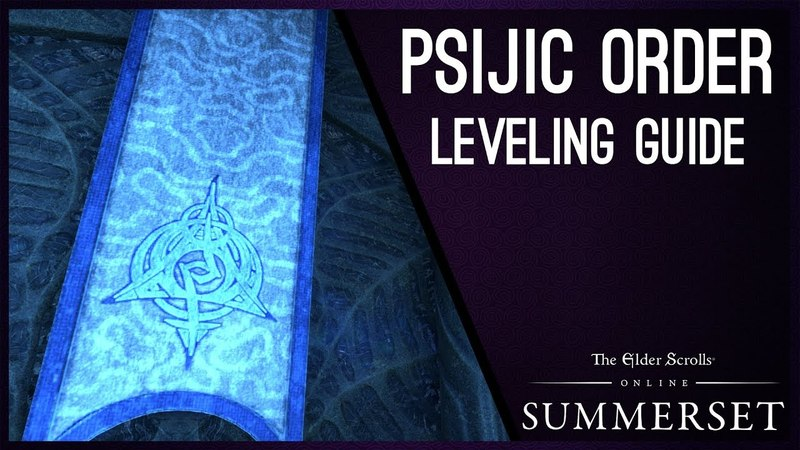 Psijic Order Leveling Guide - Summerset Chapter ESO