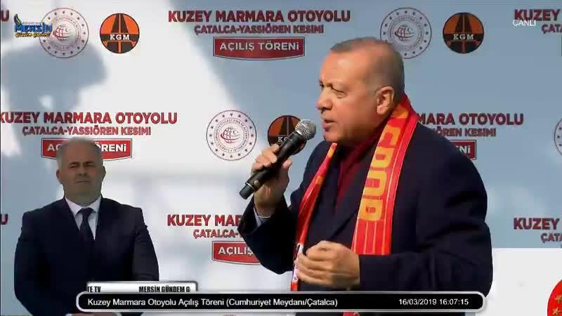 Kuzey Marmara Otoyolu Açılış Töreni Cumhuriyet Meydanı Çatalca
