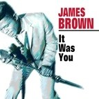 James Brown альбом It Was You