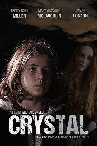 Кристал   (Crystal) 2017  смотреть онлайн