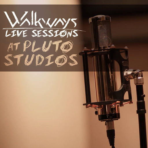 Walkways альбом Live Sessions at Pluto Studios