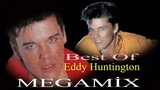 Best Of Eddy Huntington - Megamix