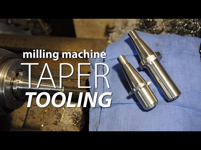 Taper Tooling For The Mill
