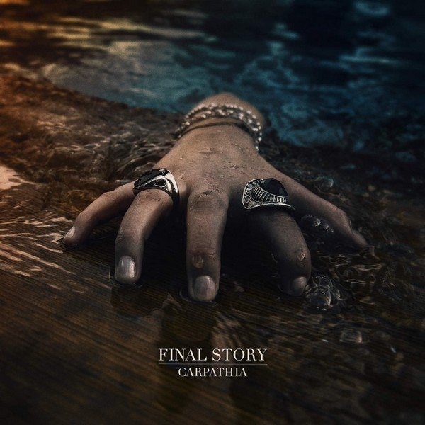 Final Story - Carpathia (2015)