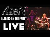 AEON-BLESSED BY THE PRIEST-LIVE HD TORONTO-Feb 24 2015