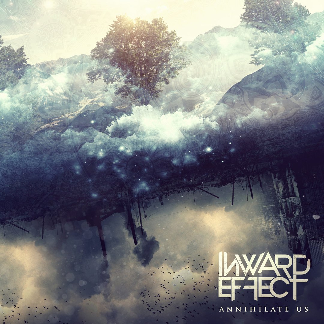 Inward Effect - Annihilate Us (EP) (2016)