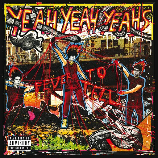 Yeah Yeah Yeahs альбом Fever To Tell