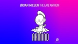 Orjan Nilsen - The Late Anthem (Way Too Late Mix)