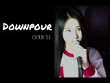 IOI  (아이오아이) - Downpour (Vocal Cover by Shin Sia)
