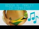 Bossa n' Marley - CD COMPLETO