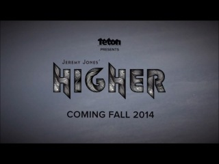 Сноуборд - Jeremy Jones - HIGHER 2014 Trailer - Teton Gravity Research