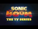 E3 TRAILER - Sonic Boom The TV Series [rus]
