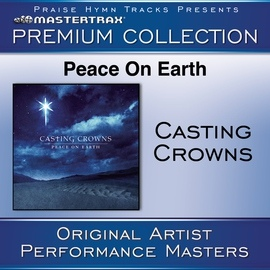 Casting Crowns альбом Peace On Earth Premium Collection [Performance Tracks]