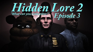 [SFM FNaF] Five Nights at Freddy's Hidden Lore 2 Episode 3 Echoes