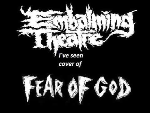 EMBALMING THEATRE (switzerland) i´ve seen FEAR OF GOD cover