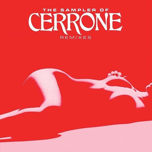 Cerrone альбом The Sampler Of Cerrone Remixes