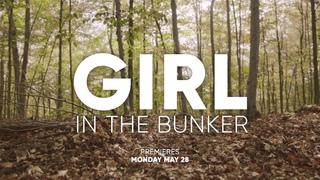 Девочка в бункере (2018) Girl in the Bunker (Lifetime)