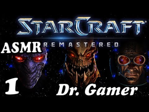 Star Craft Remastered / 1 / Dr. Gamer / ASMR
