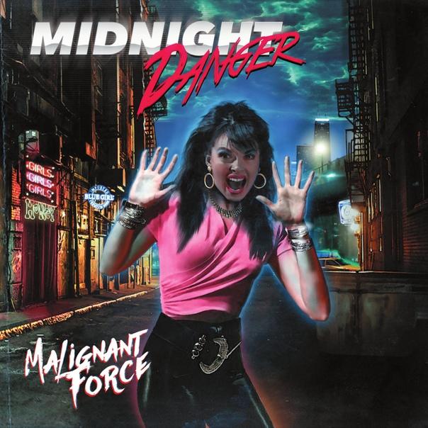Midnight Danger — Malignant Force (2018)