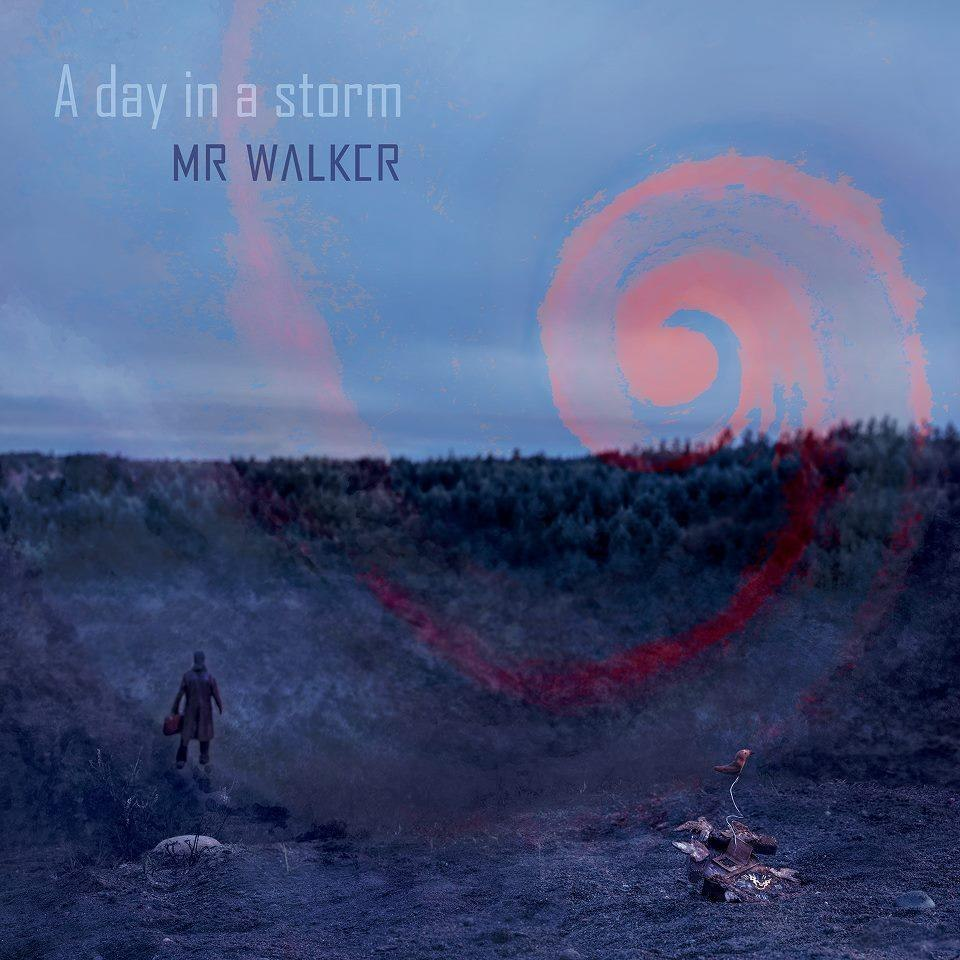 Mr. Walker - A Day In a Storm (2012)