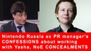 Nintendo Russia ex PR manager's CONFESSIONS about working with Yasha, NoE CONCEALMENTS