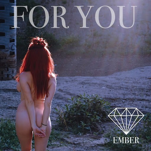 Ember альбом For You