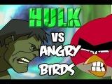 Hulk vs Angry Birds