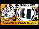 MD.TROY LIVE №15 | Smoant Charon 218 | from parproduction