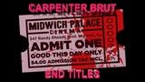 CARPENTER BRUT - END TITLES
