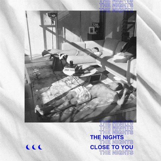 The Nights альбом Close to You