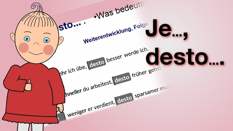 [DE] Wie funktioniert JE ... , DESTO ... ? Niveau B2 | HD