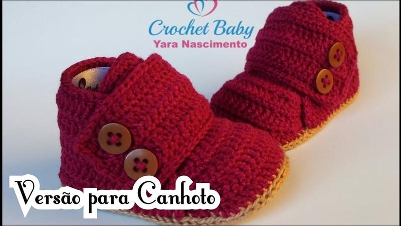 Versão CANHOTO: Sapatinho BERNARDO de Crochê - Tamanho 09 cm - Crochet Baby Yara Nascimento
