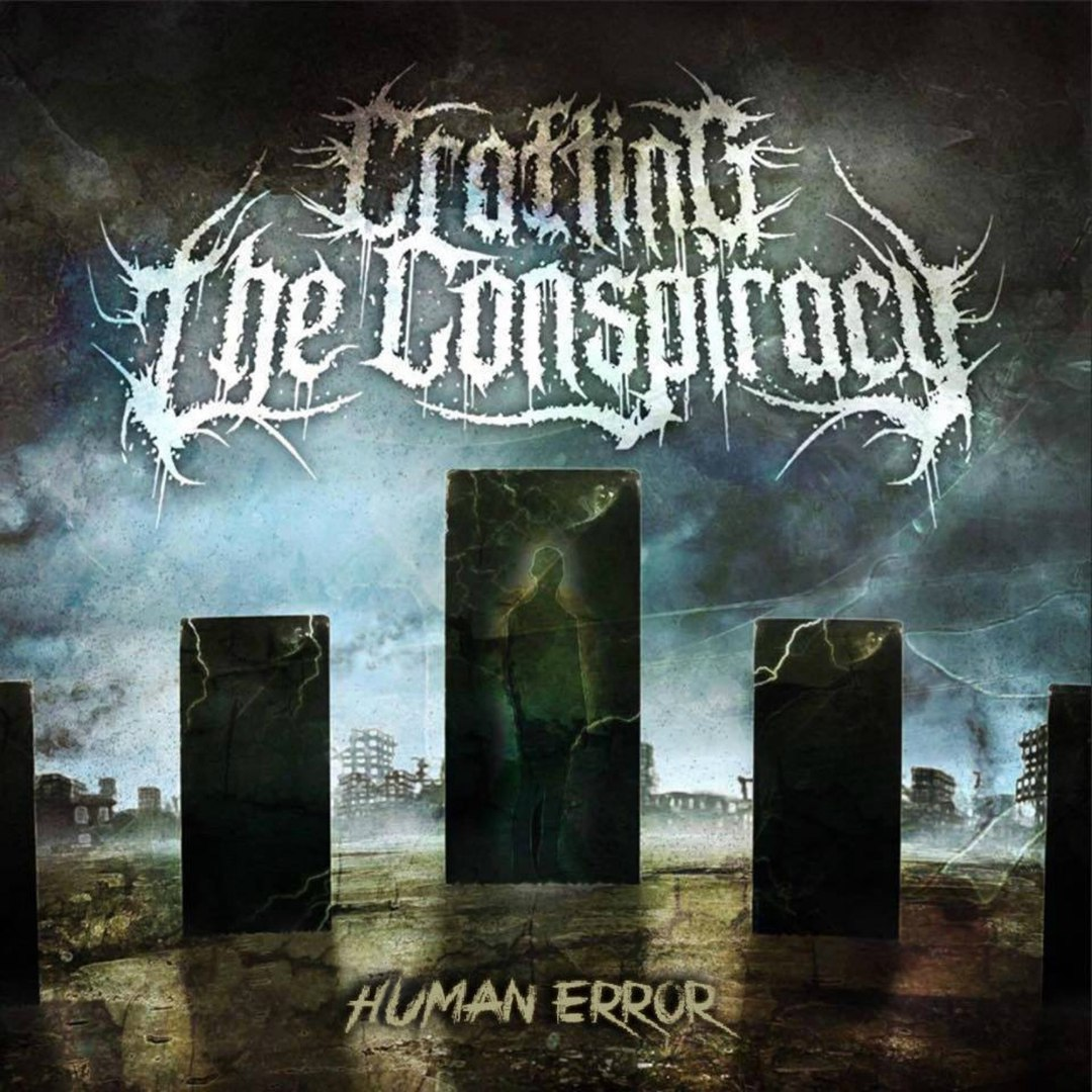 Crafting The Conspiracy - Human Error [EP] (2015)