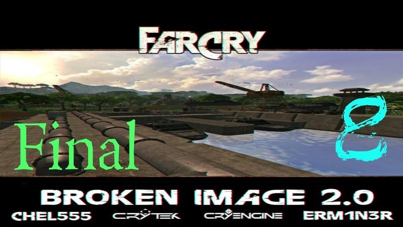 Прохождение карты Far Cry Broken Image 2.0 |Все секреты, все модельки| №8 ФИНАЛ