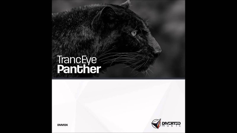 TrancEye - Panther (Original Mix) [Diverted Music] OUT NOW